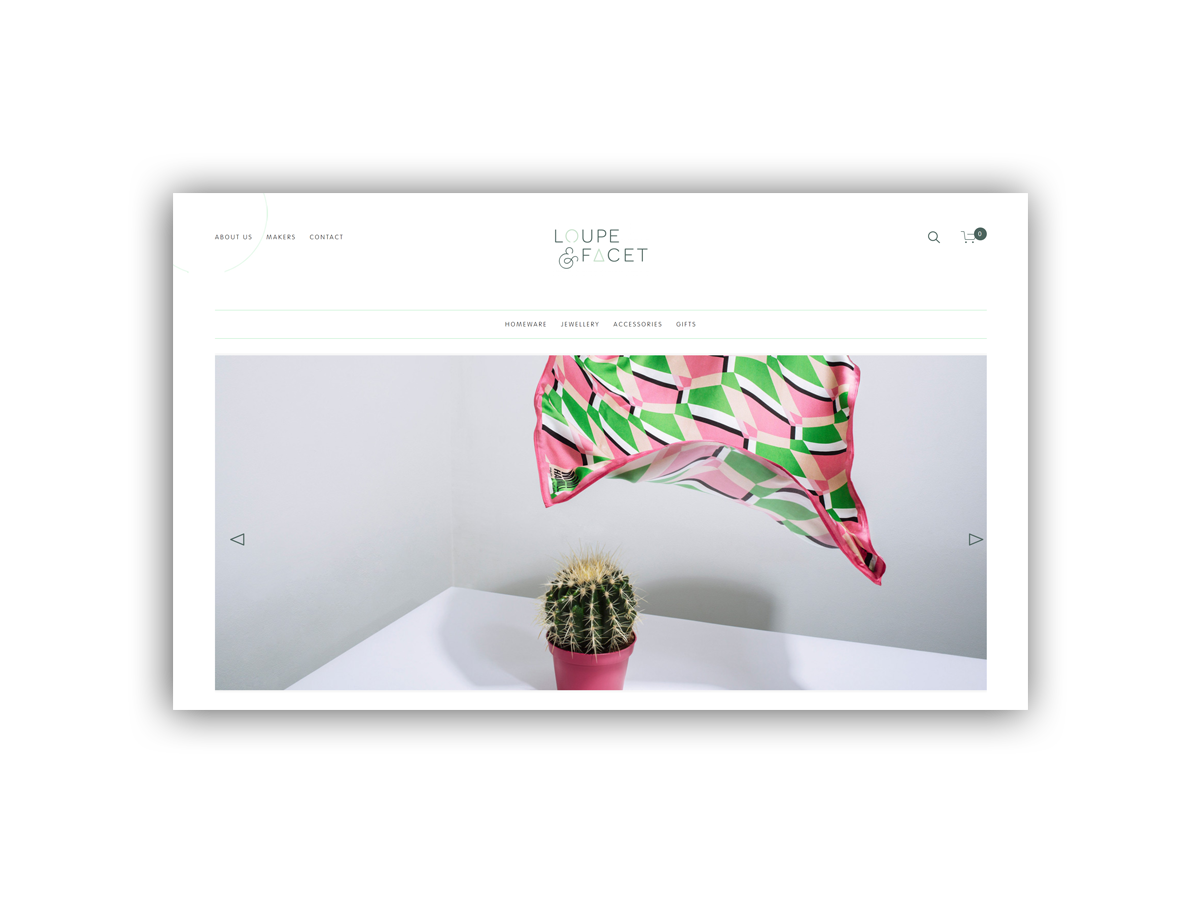 - Loupe & Facet is a collection of Scottish makers selected by Nicola Foster.