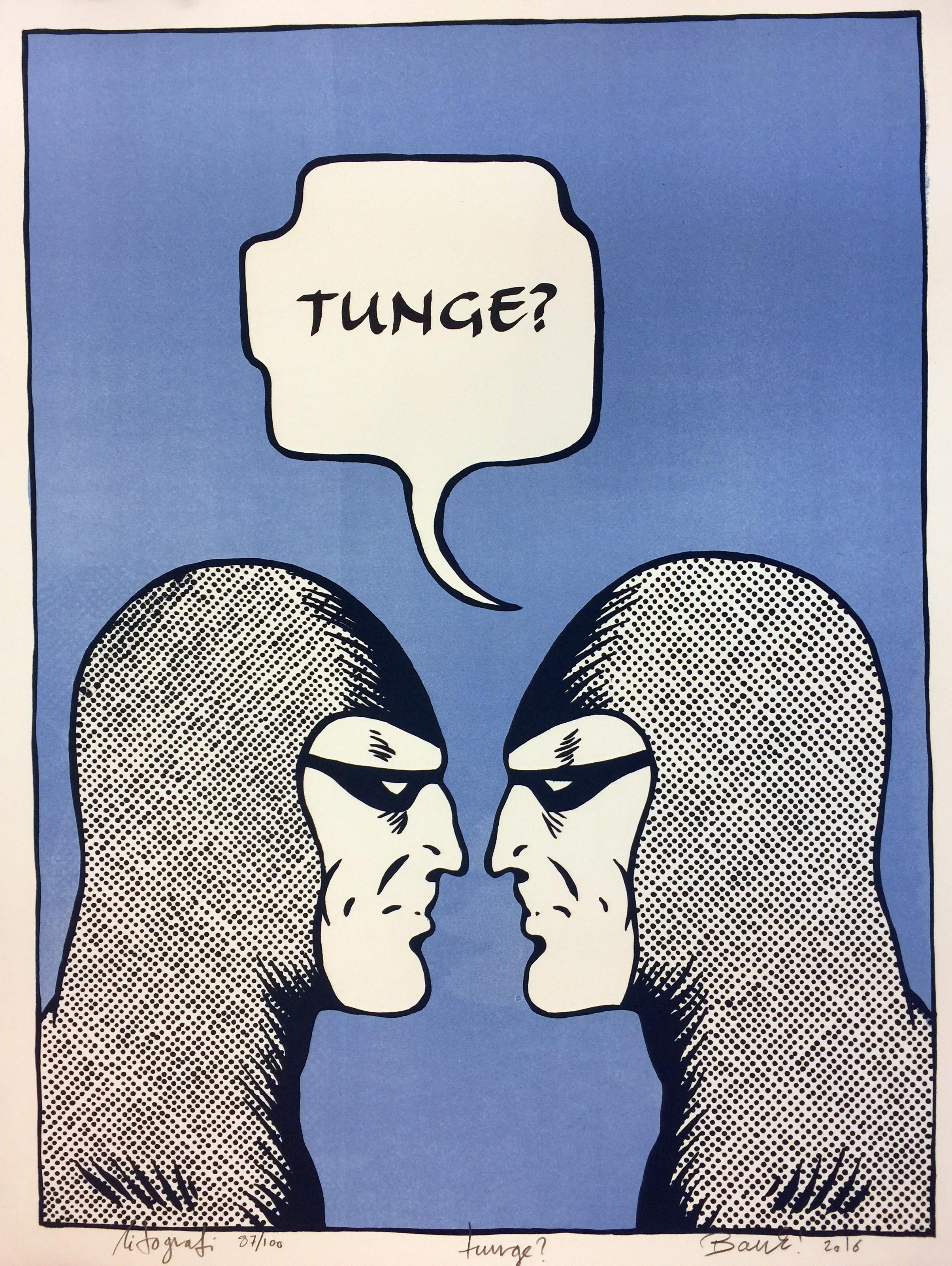 Tunge?