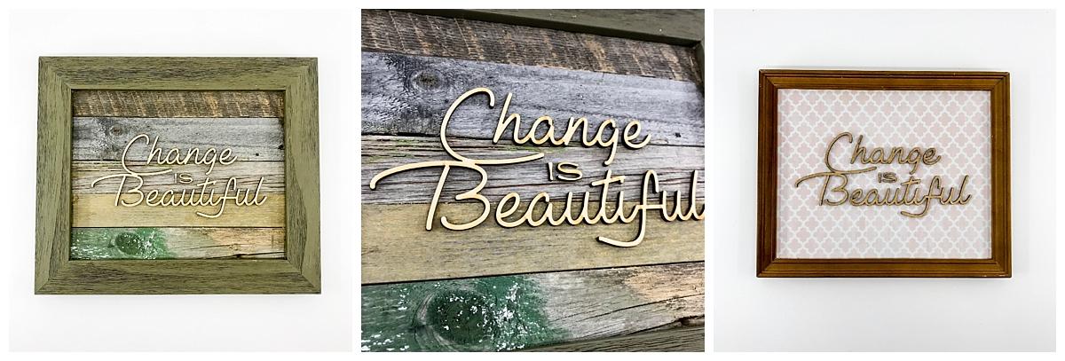 change is beautiful wall art