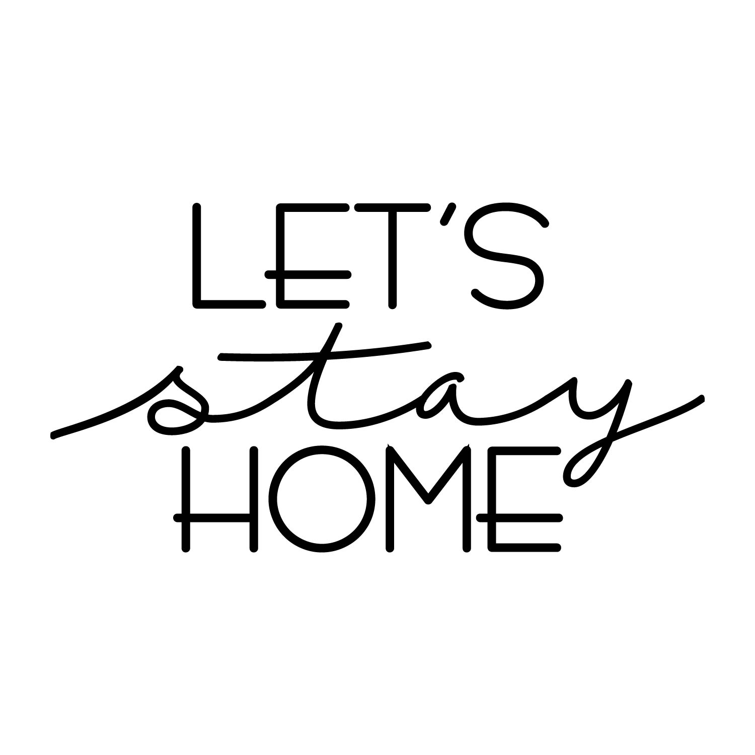 1 - Let's Stay Home