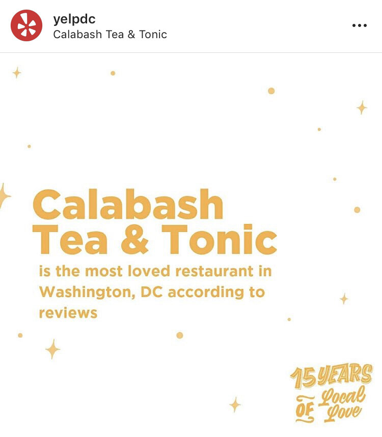 YELP DC - Calabash Tea & Tonic named the most loved restaurant in Washington, D.C. according to review data