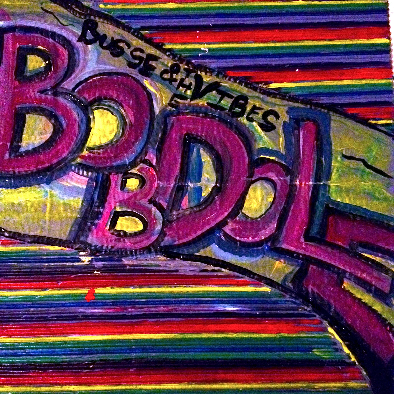 Bob Dole - Busse & the Vibes (2015)