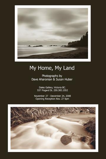 Dave Aharonian & Susan Huber - MY HOME MY LAND Nov 27 - Dec 24 2008