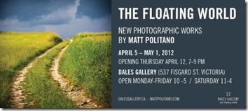 Matt Politano - THE FLOATING WORLD April 5 - May 1 2012