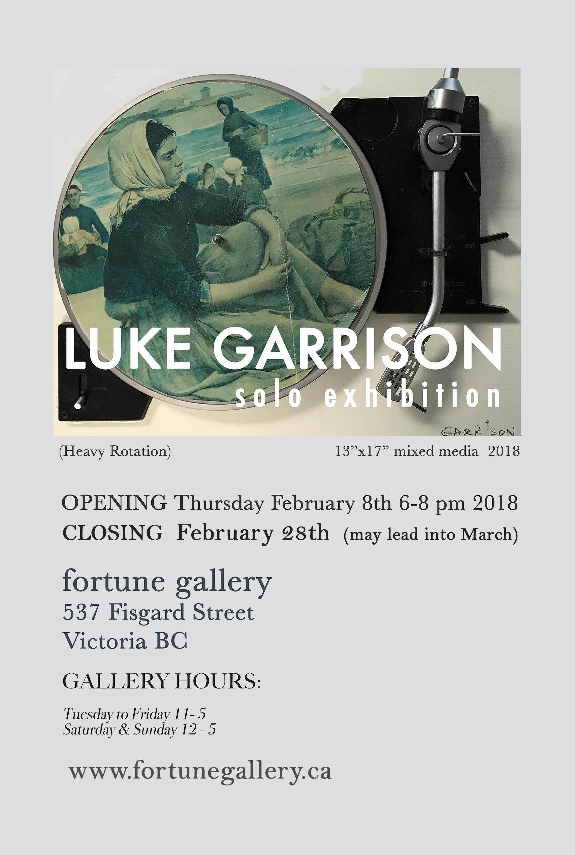 Luke Garrison - February 8th - February 28th 2018