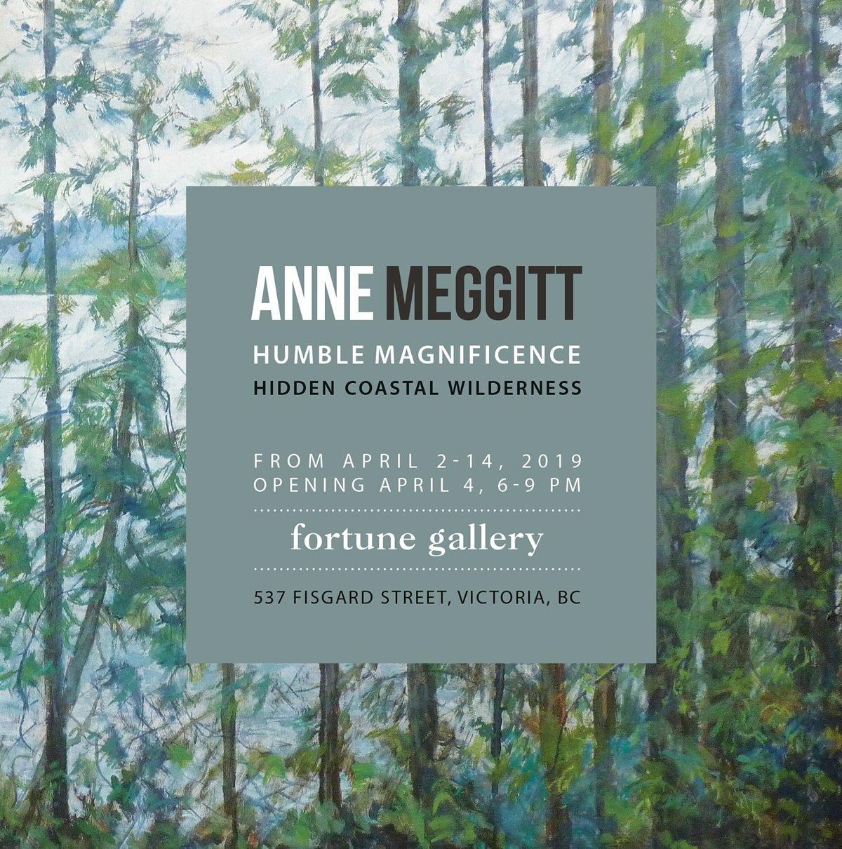 Humble Magnificence -ANNE MEGGITT - April 2 - 14th 2019