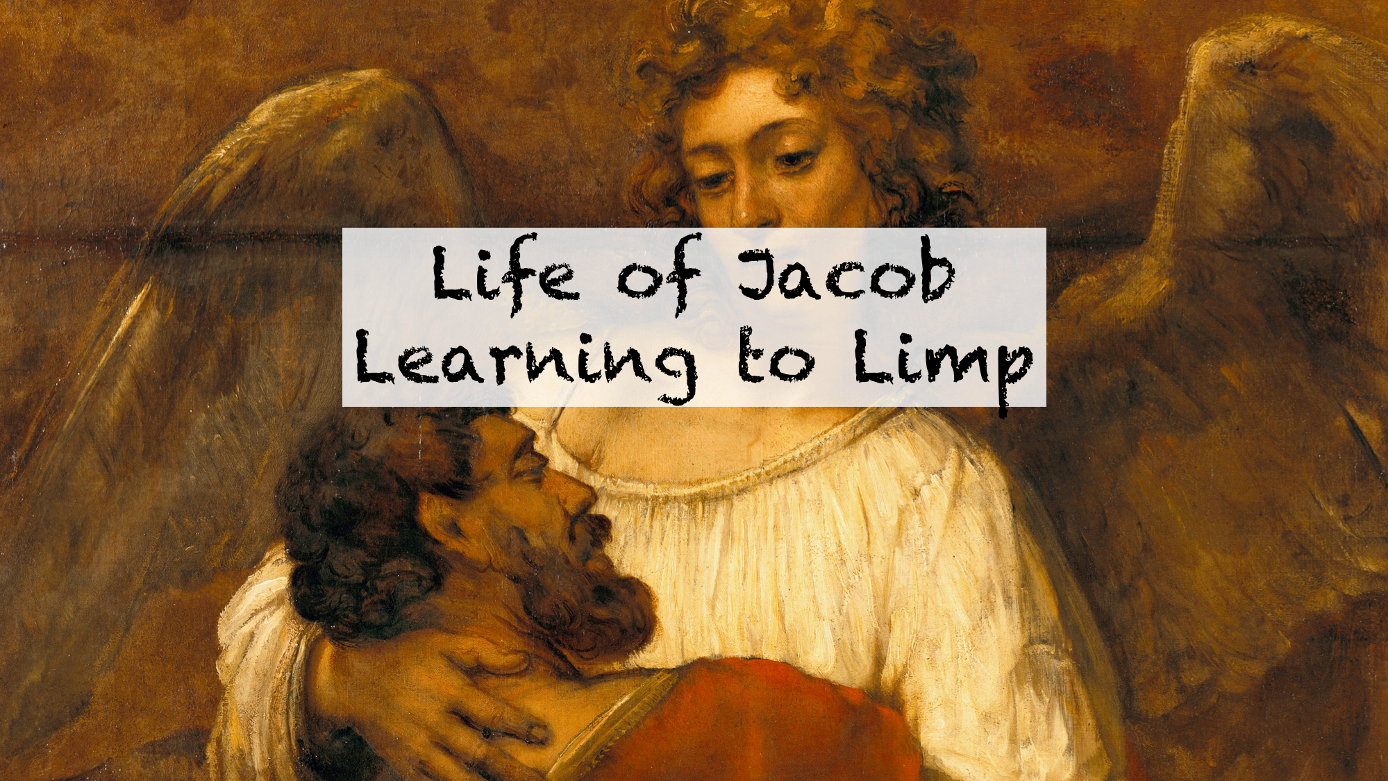Life of Jacob - Learning to Limp.png