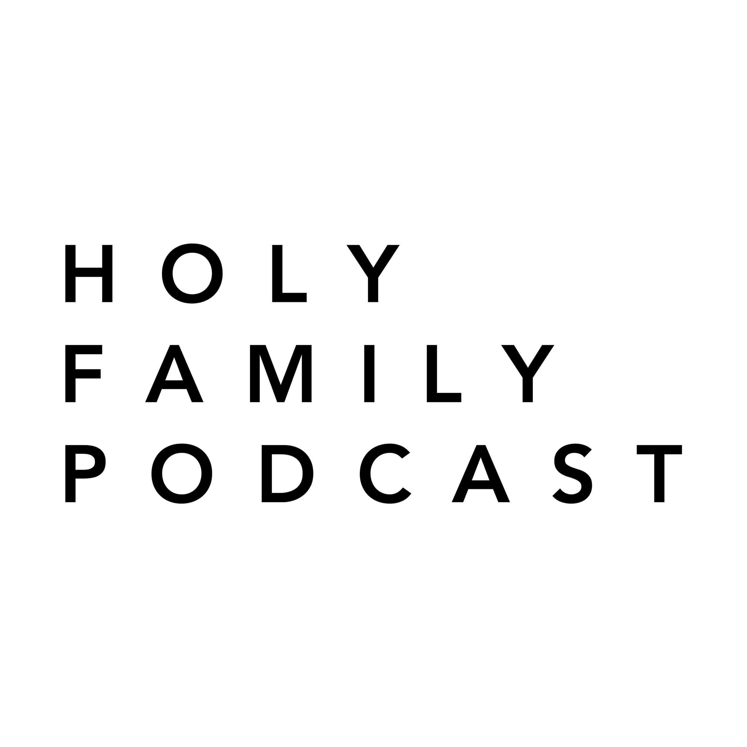 Holy Family Podcast - An exploration of all things liturgical and theological, hosted by Luke Brawner and Jacob Breeze.Hear the latest episode below!