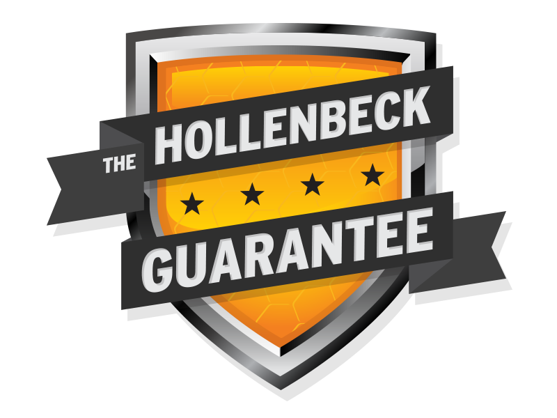 Our Guarantee - WHAT IS THE HOLLENBECK GUARANTEE?We guarantee our methods are the most thorough, safe and effective in the industry. We promise a friendly, responsive approach and an exceptional experience. All of our services receive an automatic 2 week follow-up to ensure a successful treatment.We also warranty all of our services for at least 30 days and some up to 1 year. You can be rest assured in hiring Hollenbeck Pest Control: