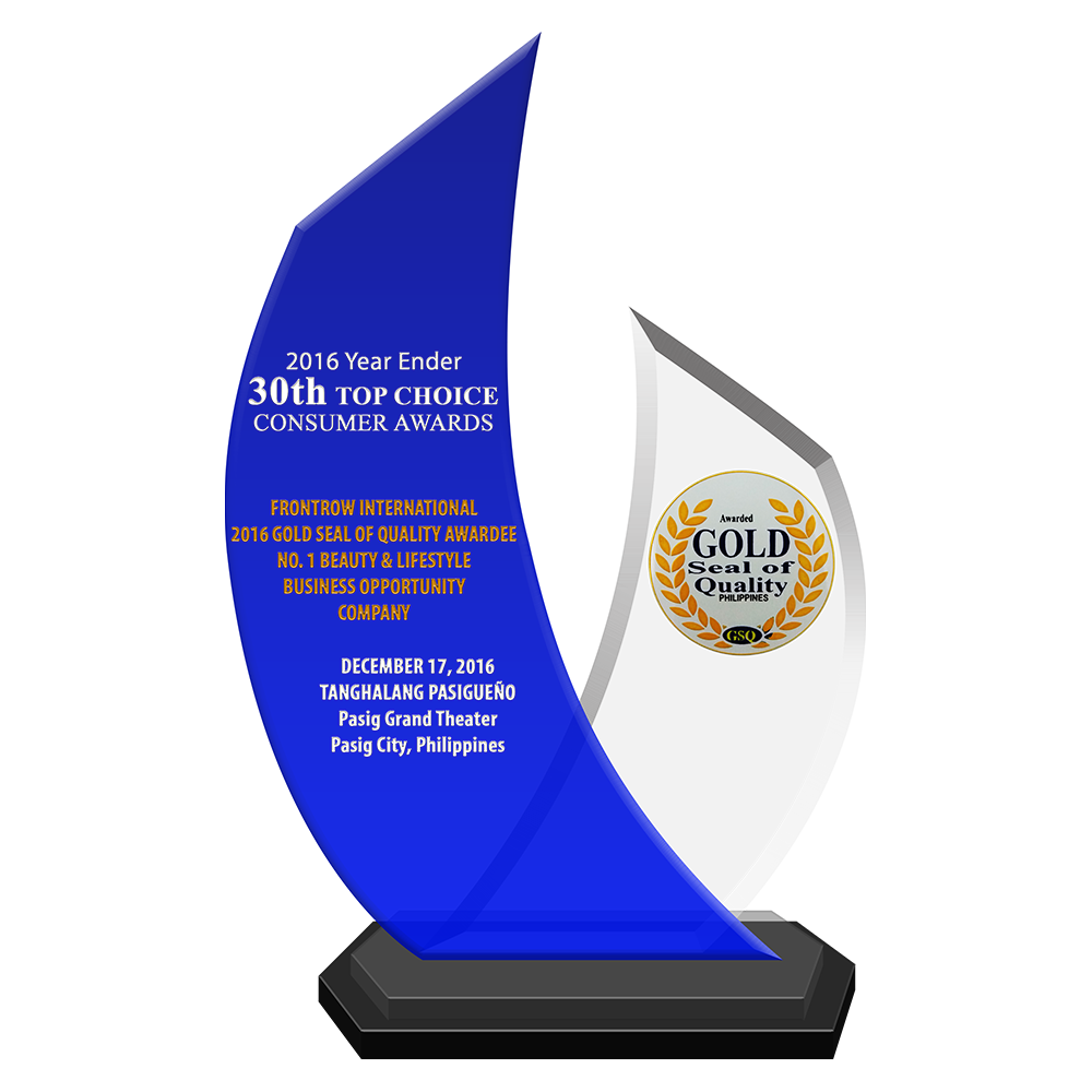 2016 Year Ender 30th TOP CHOICE CONSUMER AWARDS   FRONTROW INTERNATIONAL 2016 Gold Seal of Quality Awardee No. 1 Beauty & Lifestyle Business Opportunity Company