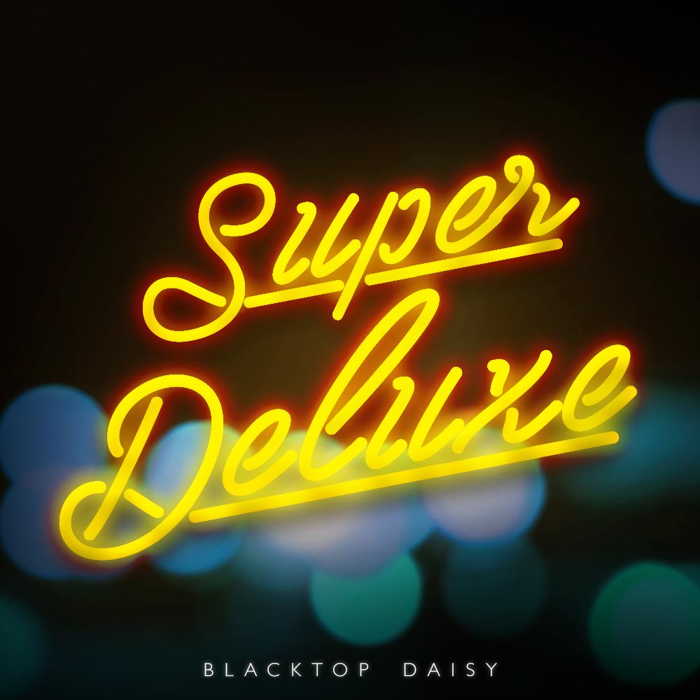 Album Cover: Blacktop Daisy
