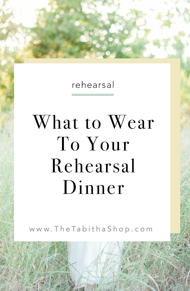 rehearsal dinner outfit ideas