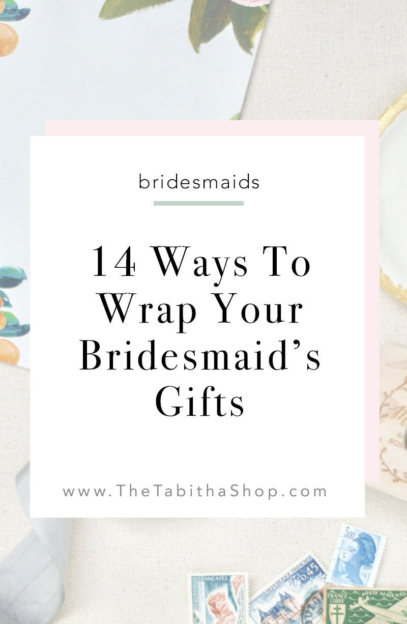 how to wrap bridesmaid gifts