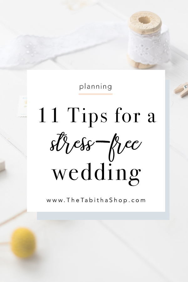 11 Tips for a Stress-Free Wedding