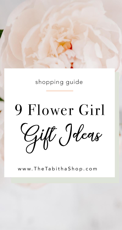 9 Flower Girl Gifts