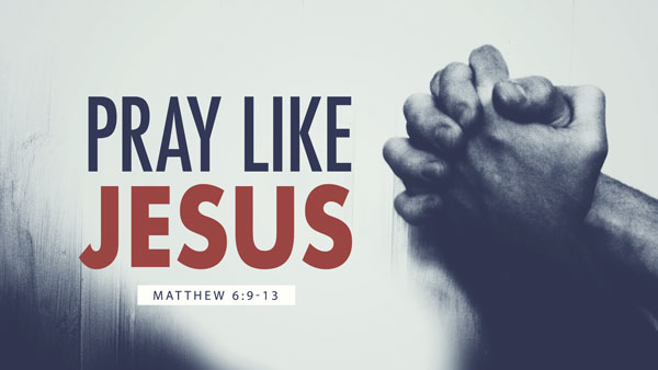 Pray-Like-Jesus_Title.jpg