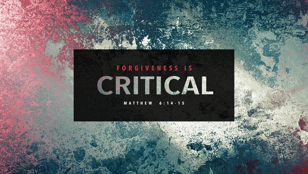Forgiveness-is-Critical_Title_Slide.jpg