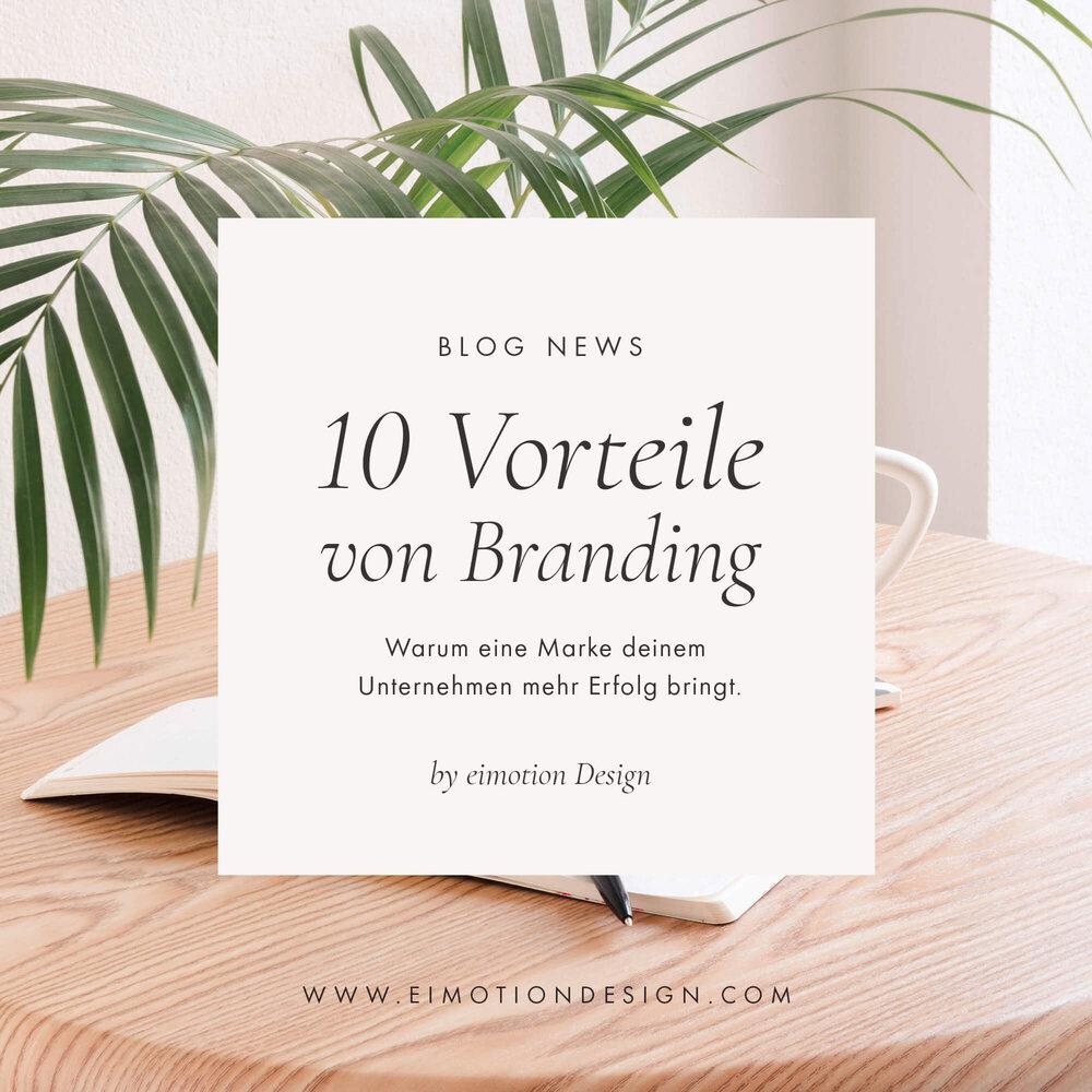 10 Vorteile von Branding — EIMOTION Design Studio – eimotion Brand ...