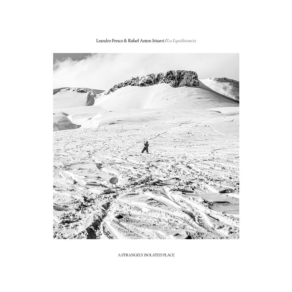 "Leandro Fresco & Rafael Anton Irisarri - La Equidistancia   Year: 2017 Label: A Strangely Isolated Place Country: United Kingdom Format: 12"" Vinyl, Digital"