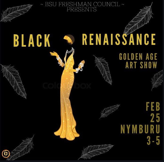 "On Sunday, Feb. 25, the Black Student Union Freshman Council hosted an art showcase at the Nyumburu Cultural Center. Going along with the gold and black color scheme, the name ""Golden Age Art Show"" worked perfectly for the show. Flier courtesy of Freshman Council."