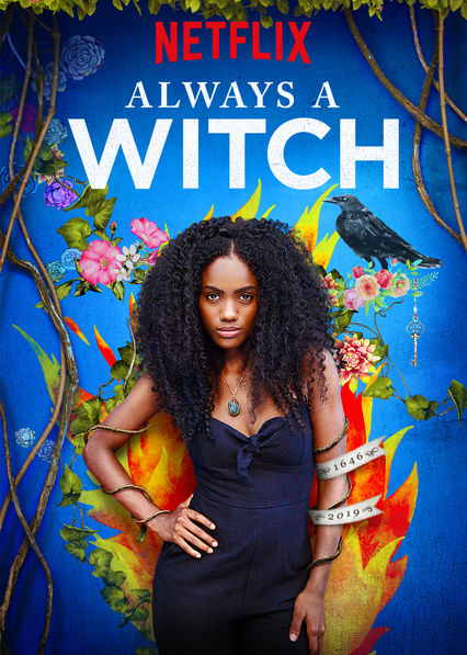 """Promotional poster for Netflix's """"Siempre Bruja/ Always a Witch"""""""