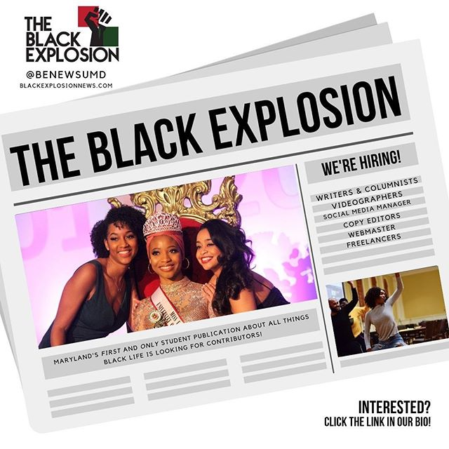 We're looking for talent from all backgrounds! The team here at Black Explosion Newspaper has some great work in store for you all this semester!  Click the link in our bio to join! #umd20 #umd21 #umd2022 #umd2023