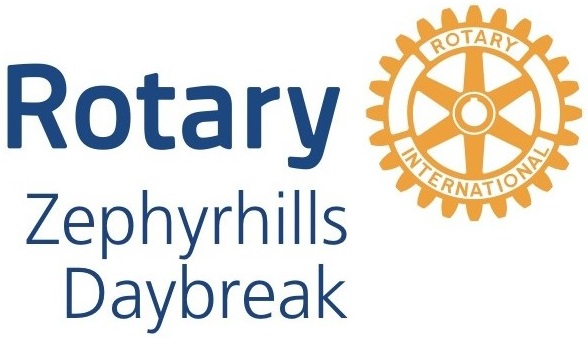 Rotary Club of Zephyrhills Daybreak   Address: PO Box 1797 Zephyrhills   Website    Facebook