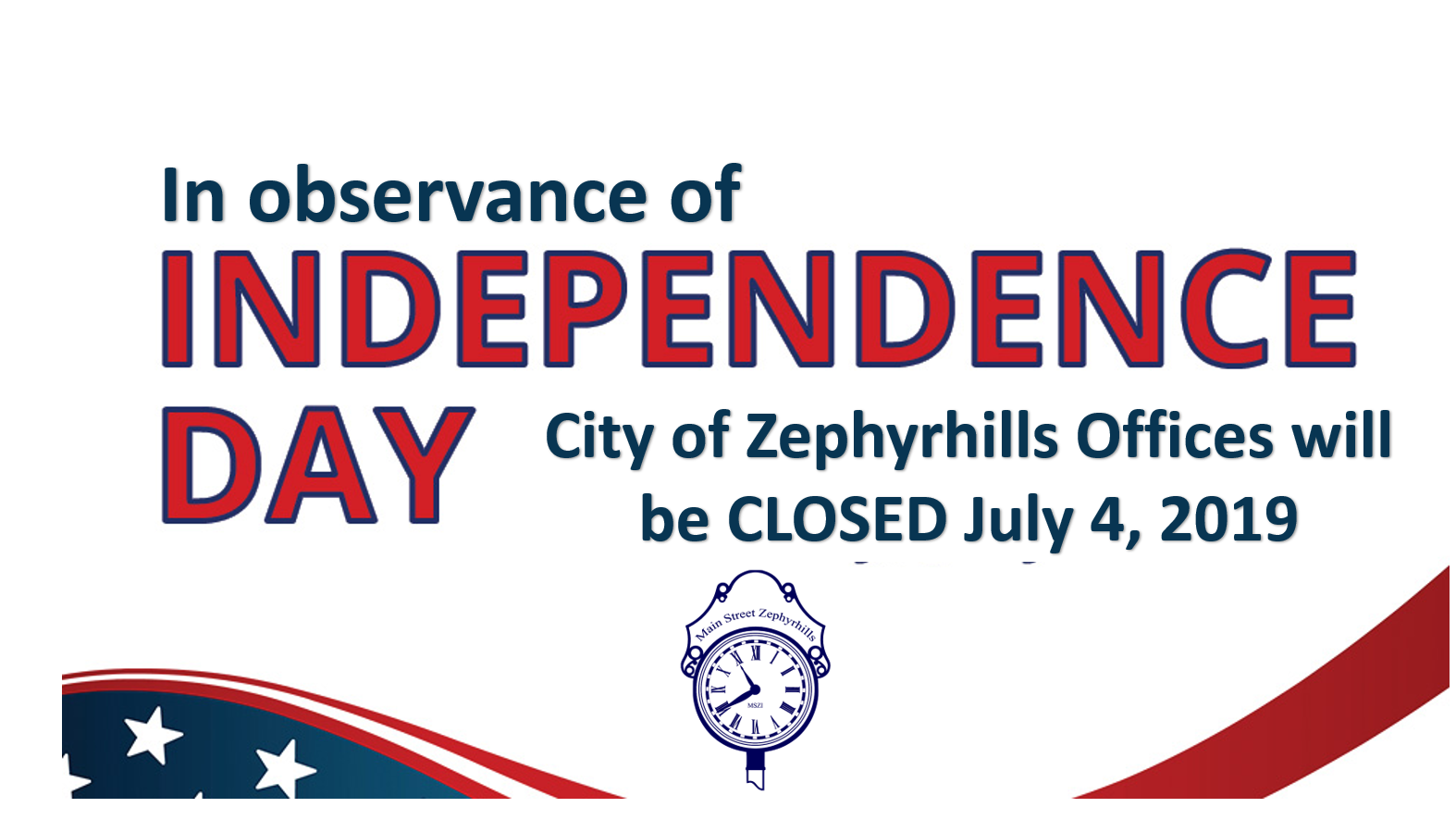 City of Zephyrhills Closed July 4th.png