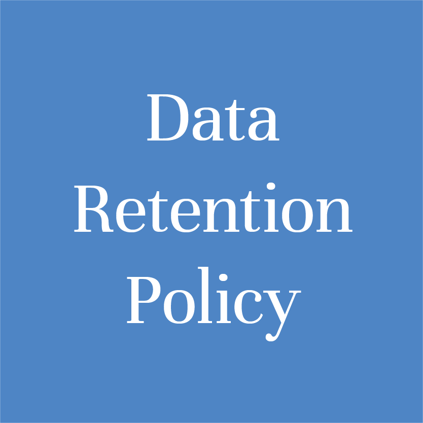 Download information about  Data Retention Policy  here.