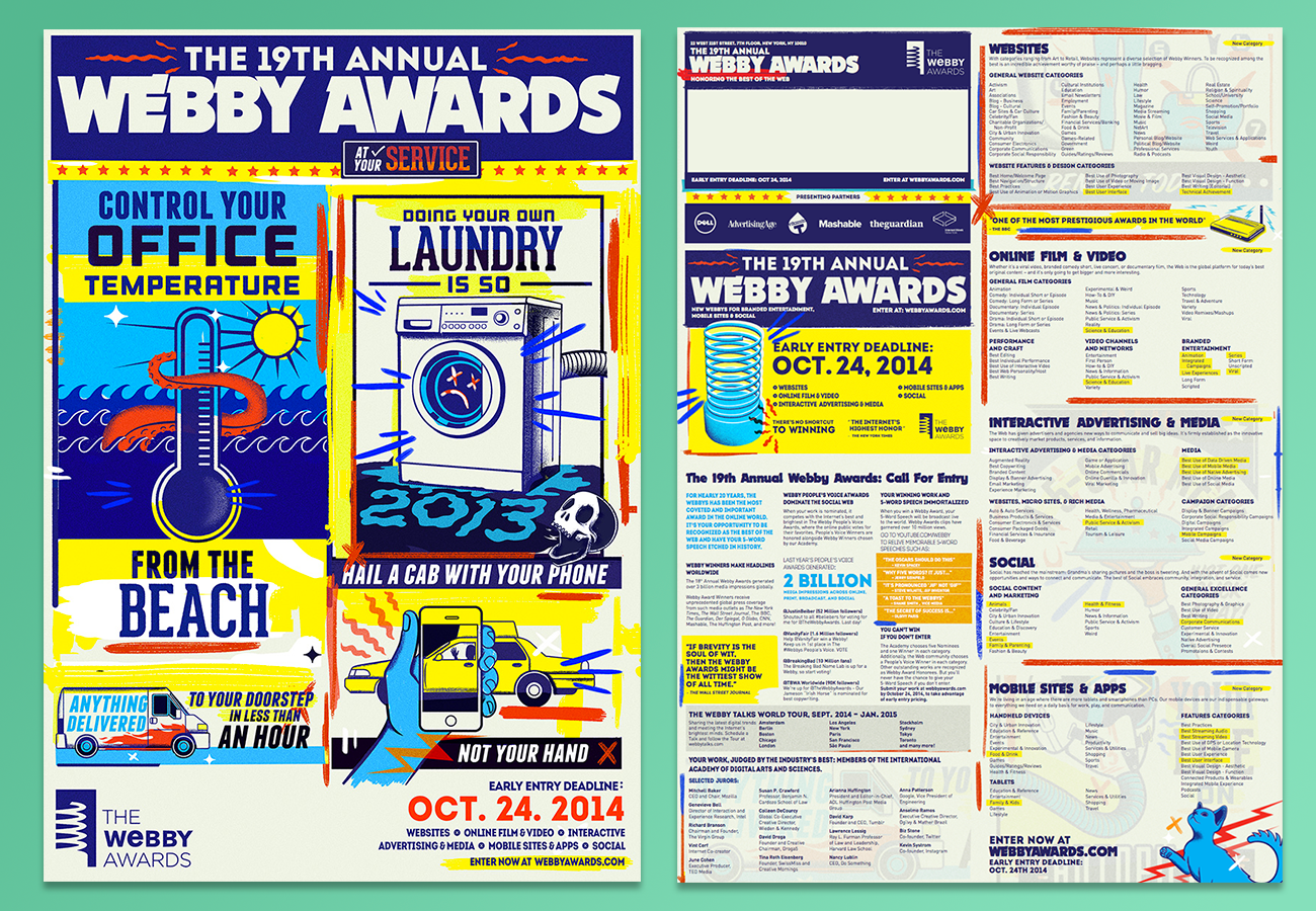 """The 19th Annual Webby Awards Call for Entries poster. The images and type were created and chosen by Shannon Gibney, I used the artwork from this poster to create all messaging used throughout the """"season."""""""