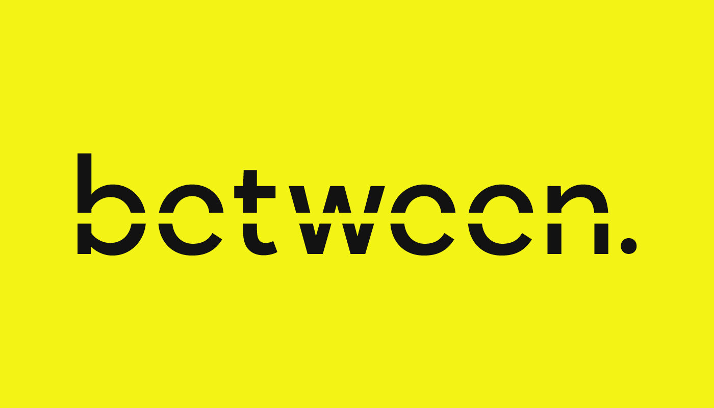 "between. Branding - ""Between was created after over a decade of being asked to connect the dots between potential collaborators, clients & creatives. Between culture, tech, & media. Between is part consultancy, part producer, part curator, part business development."" See the Site here"