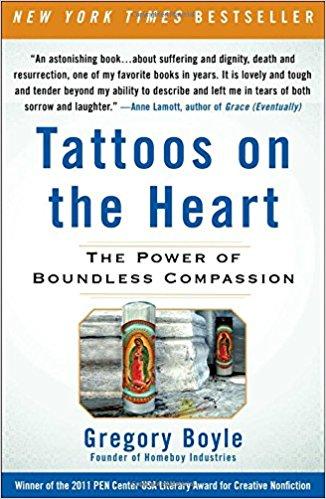 Tattoos on the Heart - Greg Boyles