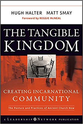 The Tangible Kingdom - Hugh Halter