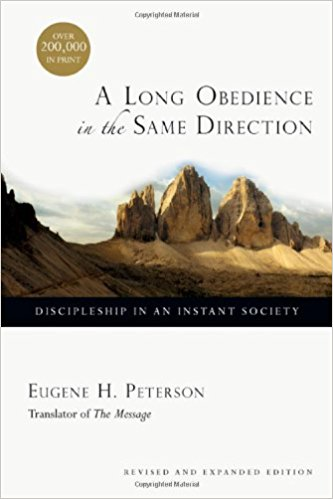 A Long Obedience - Eugene Peterson
