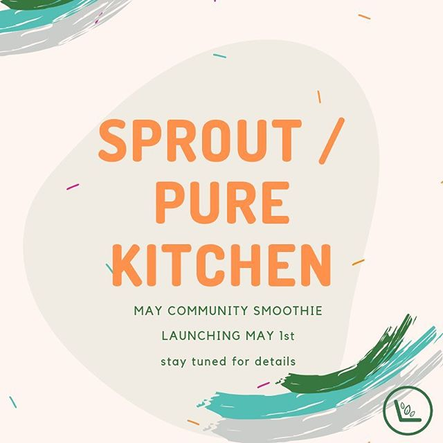 Sprout is so excited to announce that we are partnering with @purekitchenottawa as their community smoothie for the month of May! Stay tuned for many more exciting details!! #sproutottawa#purekitchenottawa
