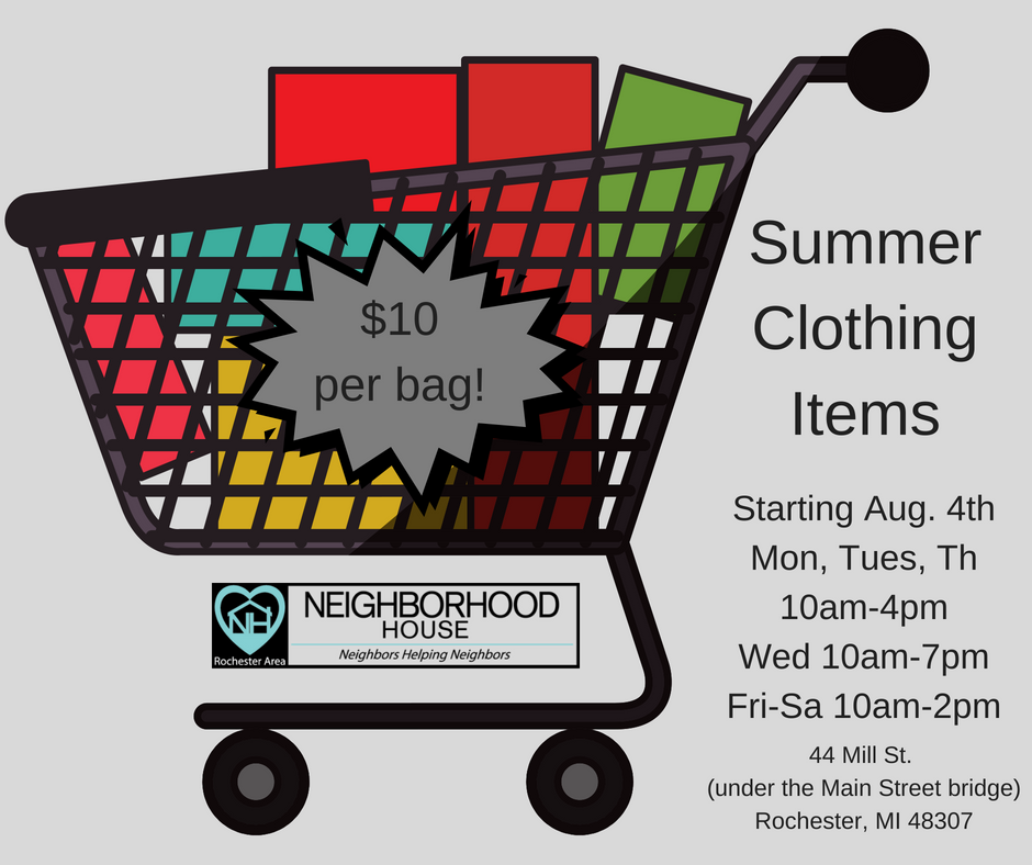 Come check out the selection of spring and summer clothing at the Neighborhood House Clothes Closet for only $10 per bag starting August 4th! You can't beat this deal! The Clothes Closet is located at 44 Mill St. (under the bridge) in downtown Rochester.