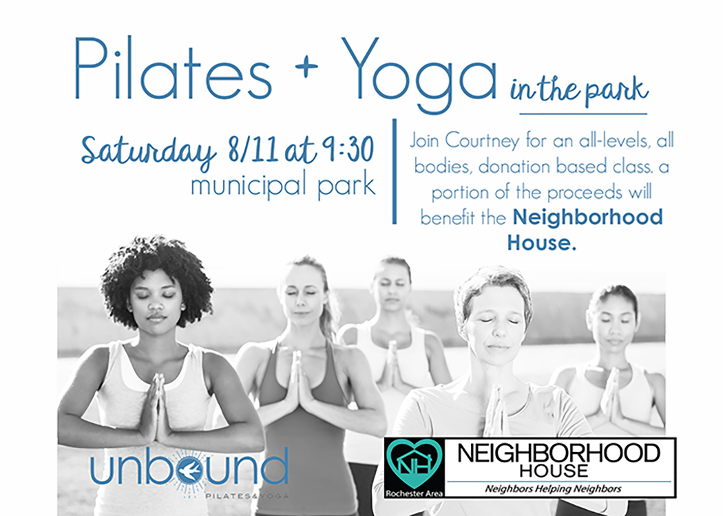 Join Courtney from Unbound Pilates & Yoga for an all-levels, all-bodies, donation-based class. A portion of the proceeds with benefit Neighborhood House. The class will take place on Saturday, August 11th at 9:30am in Municipal Park.