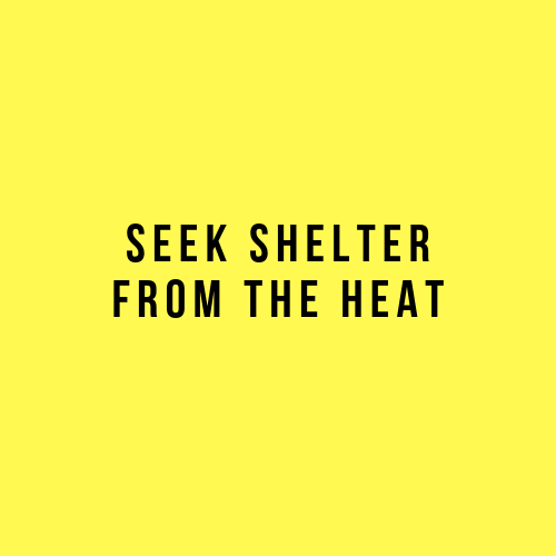 Seek shelter in the heat this weekend.png