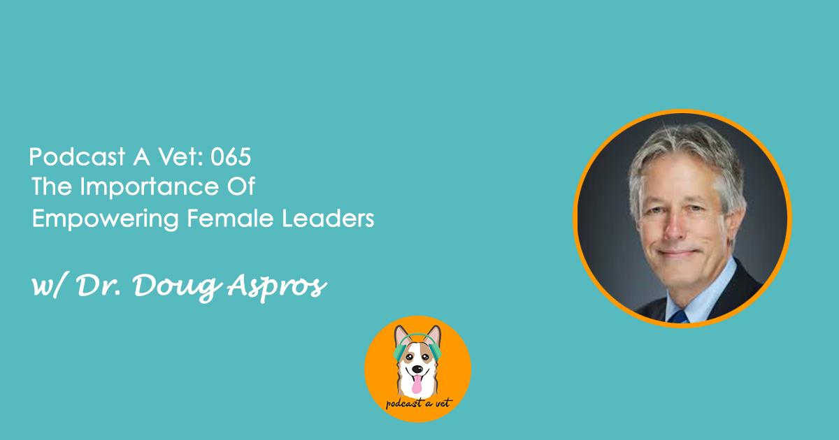 Podcast A Vet 65 Dr Doug Aspros.jpg