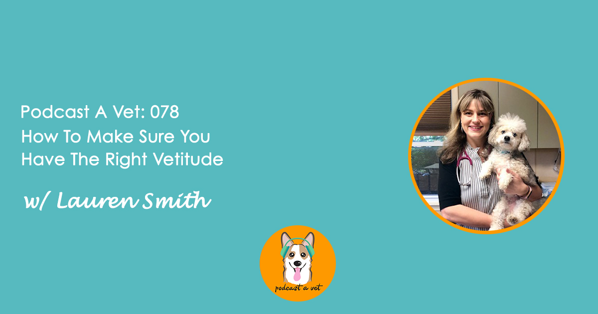 Podcast A Vet w/ 78 Lauren Smith.jpg