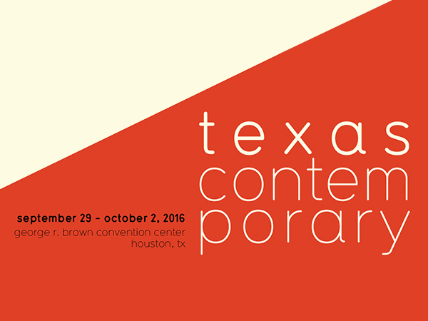 Texas Contemporary  From September 29 to October 2, 2016 @ George R. Brown Convention Center