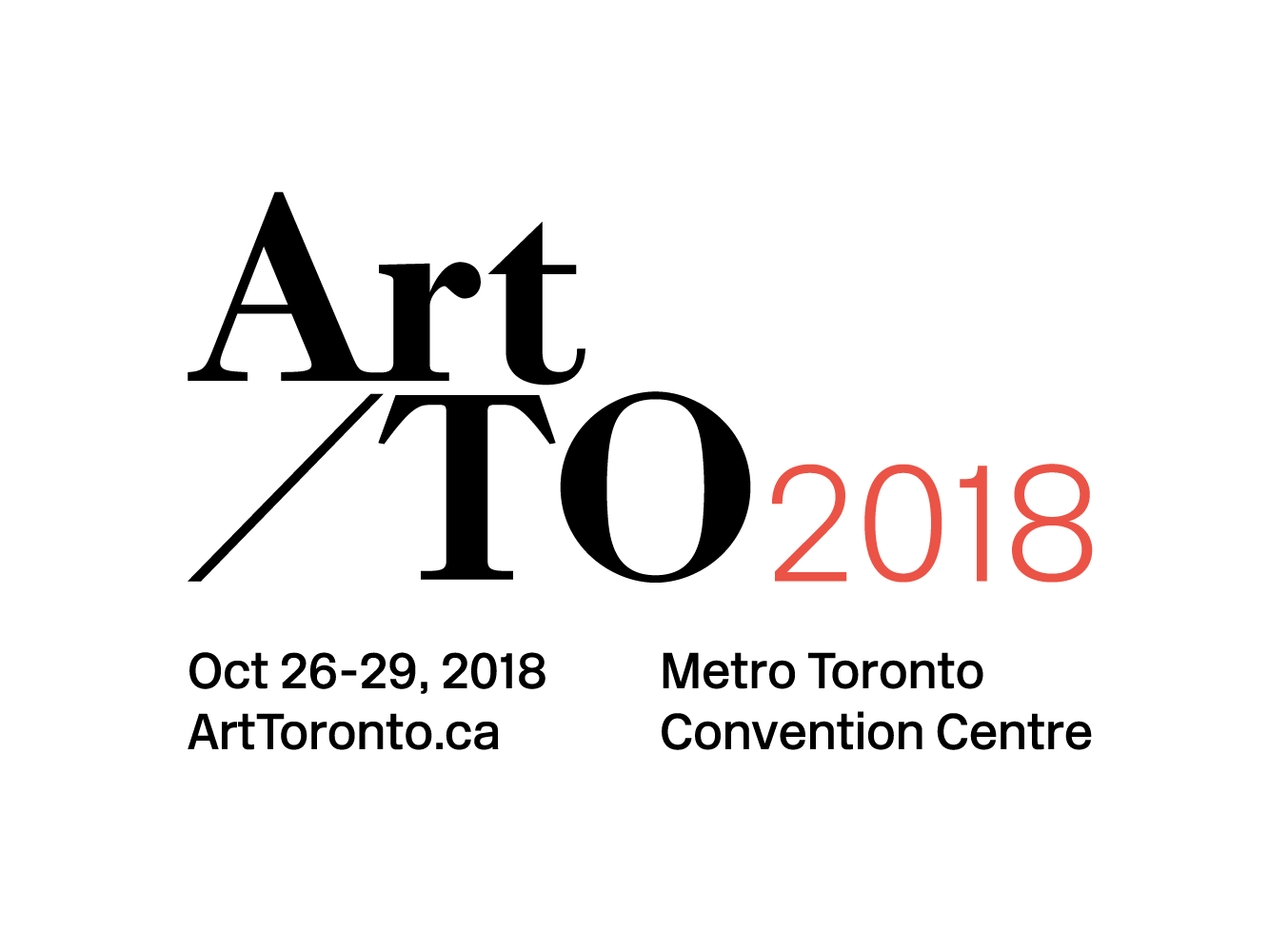 Art Toronto 2018   From October 25 to 29, 2018 @ Metro Toronto Convention Center