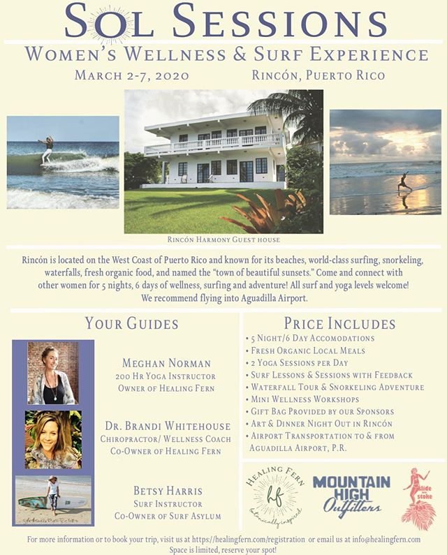 SOL SESSIONS WOMEN'S SURF & YOGA RETREAT!! 🏄🏽♀️🌊☀️🧘🏼♀️ March 2-7 2020  Join us and connect with women from all over the world in Rincón, Puerto Rico for 5 nights and 6 days of yoga practice, surfing, mini wellness workshops, and adventure!  We're super excited to host this retreat with the talented @betzharris 😍Sponsored by @mhoutfitters @slideintostoke and @healingfern 🌊🏄🏽♀️🌿All surf and yoga levels welcome💚  Space is limited. Book now or reserve your spot soon! LINK IN BIO☀️ https://healingfern.com/solsessionsretreat • • • • • • • #surfretreat #yogaretreat #solsessionsretreat #wellnessretreat #liveyourpassion #movementismedicine #ladyslider #slideintostoke #getstoked #mountainhighoutfitters #womeninspiringwomen #womenempoweringwomen #womenwellness #inspiredadventure #outdoorwomen #optoutside #wellness #holistichealth #rinconpuertorico #healingfern #lovehealingfern #botanicallyinspired