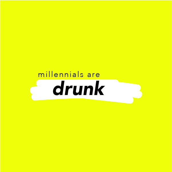 Millennial Scumbags with The Fancys Millennials are DRUNK