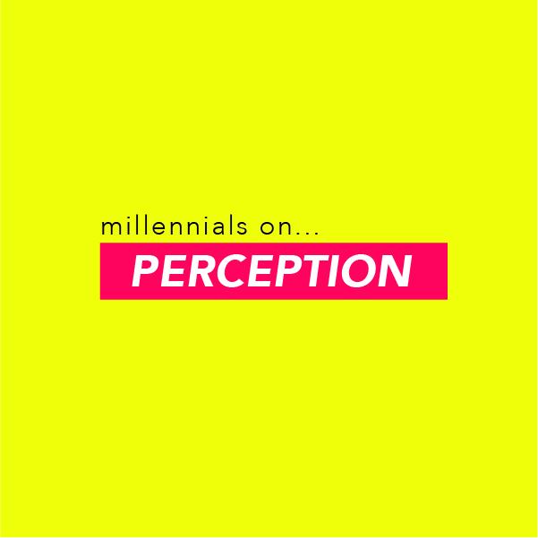 Millennial Scumbags with The Fancys millennials on...PERCEPTION