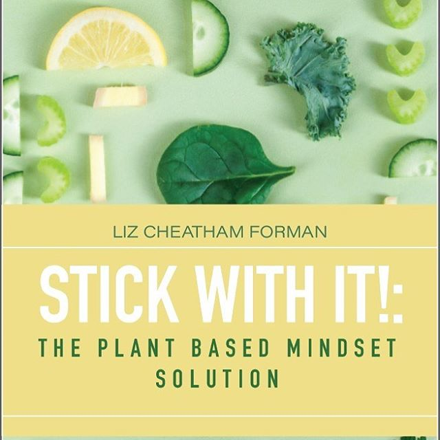 Stick With it! The Plant-Based Mindset Solution E-Book Release Date: 5-16-19 $7.99 🙌💚☀️🌱 #stickwithit  #theplantbasedmindsetsolution  #plantpowered  #plantstrong  #vegan  #vegansofig  #howdoigetstarted  #🌱