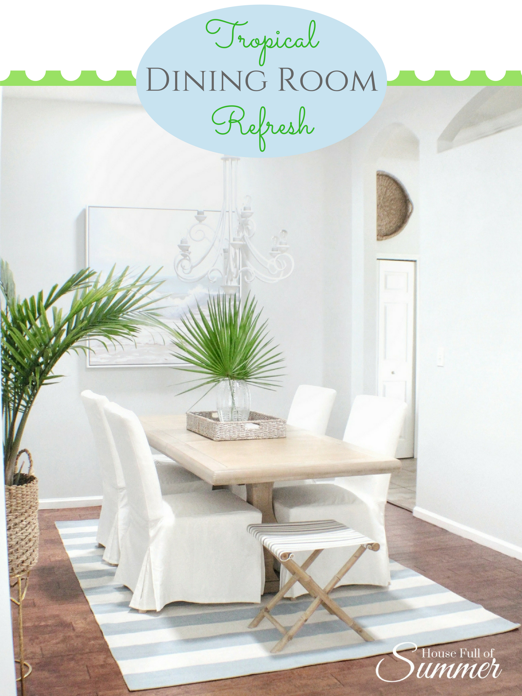 Tropical Dining Room Refresh (1).png