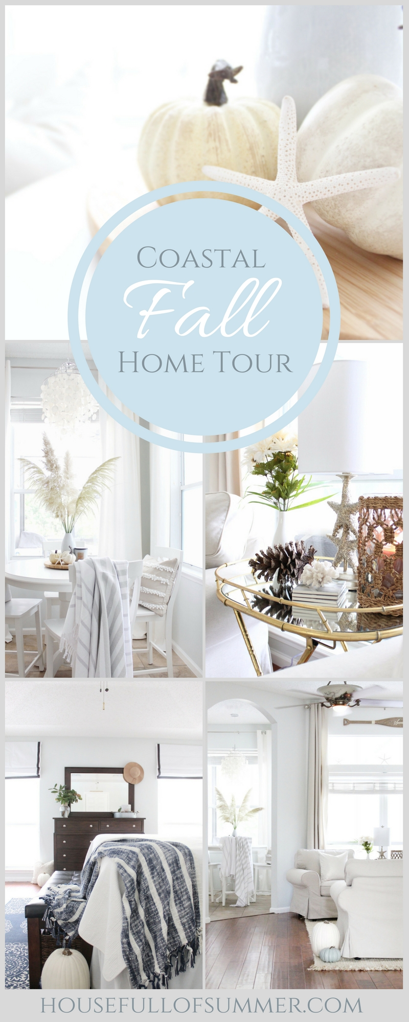 Fall Home Tour Blog Hop - House Full of Summer - cozy, coastal, chic, neutral fall decor, entryway, foyer, living room, bedroom, breakfast nook, dining room ideas