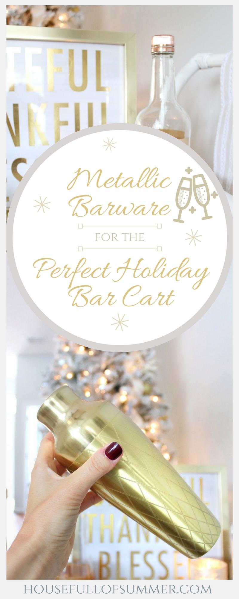 Metallic Barware for the Perfect Holiday Bar Cart | House Full of Summer blog white bar cart styling, coastal home thanksgiving christmas bar cart vonshef.us gold shaker, gold barware, gold cocktail set, matte black, copper cocktail set, fall cocktail recipe, apple cider