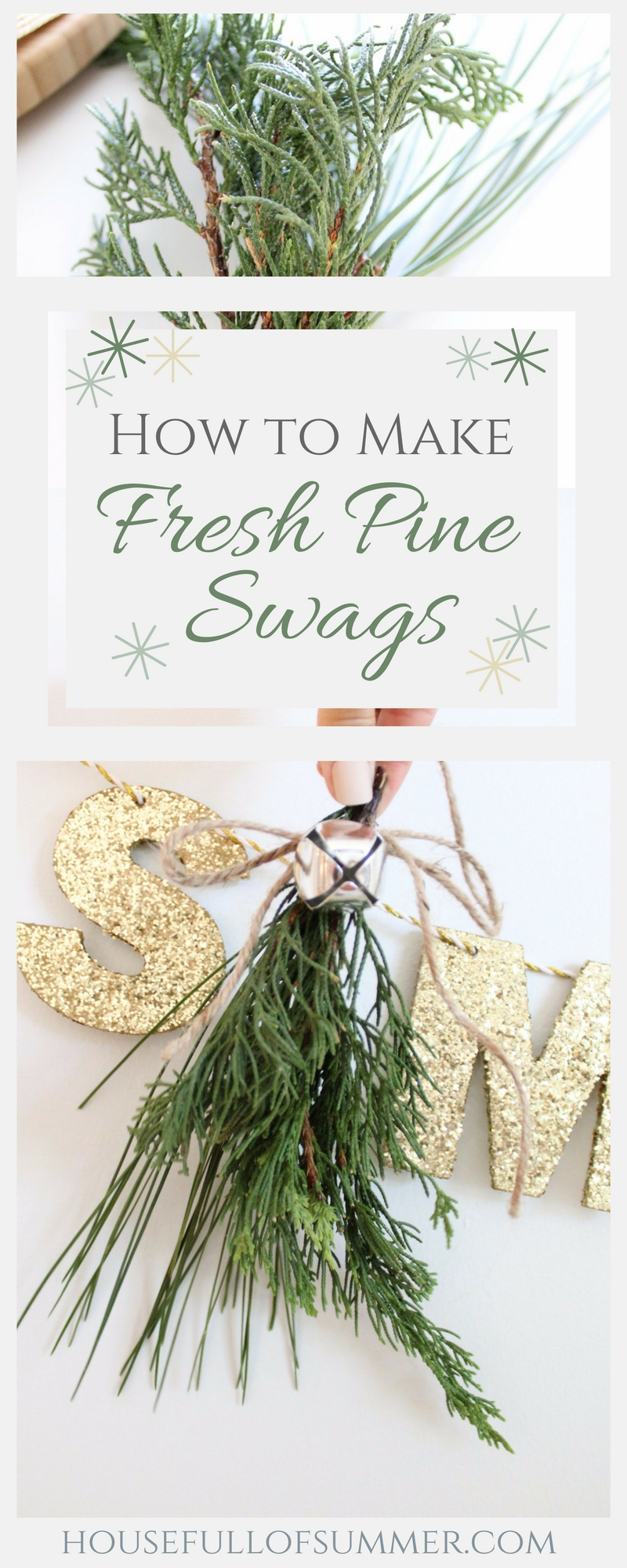 How to Make Fresh Pine Swags | House Full of Summer blog - diy christmas ideas, christmas decor, natural greenery christmas decorations, holiday decor, chair decor, gift wrapping ideas,